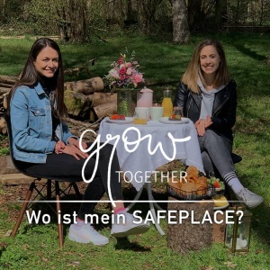 GROW – together: Wo ist mein SAFEPLACE?